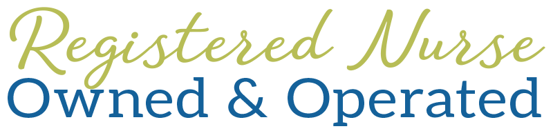 Registered nurse owned and operated